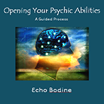 Opening your Psychic Abilities