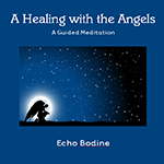 A healing with the angels